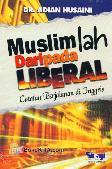 Muslimlah Daripada Liberal