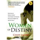Women Of Destiny: Kisah - Kisah & Kebenaran Alkitab Untuk Mengerti & Menjawab