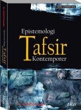 Epistemologi Tafsir Kontemporer (EK)