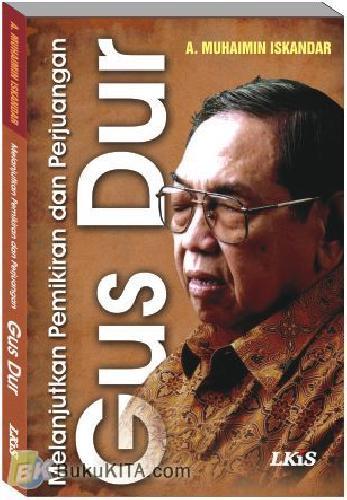 Cover Buku Melanjutkan Pemikiran dan Perjuangan Gus Dur