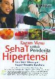 Ragam Menu Sehat Untuk Penderita Hipertensi