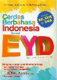 Cerdas Berbahasa Indonesia Sesuai EYD untuk SD, SMP, & SMA
