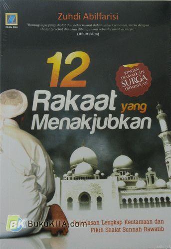 Cover Buku 12 Rakaat Yang Menakjubkan (Ramadhan_2017)