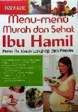 Menu-menu Murah dan Sehat Ibu Hamil