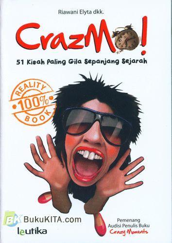 Cover Buku CrazMo! : 51 Kisah Paling Gila Sepanjang Sejarah