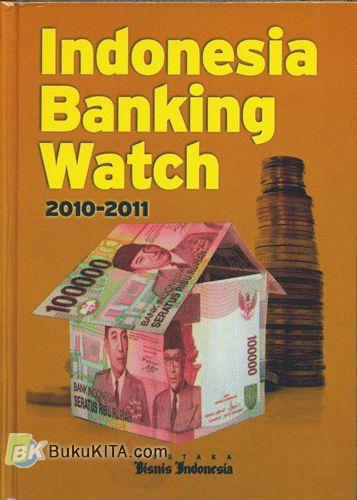Cover Buku Indonesia Banking Watch 2010-2011