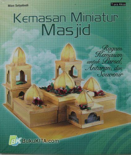 Cover Buku Kemasan Miniatur Masjid