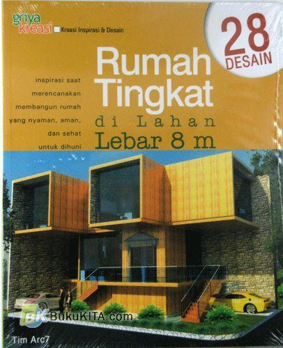 Cover Buku 28 Desain Rumah Tingkat di Lahan Lebar 8 M