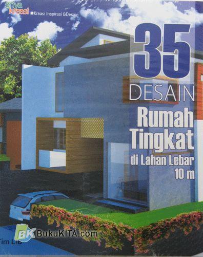 Cover Buku 35 Desain Rumah Tingkat di Lahan Lebar 10 m