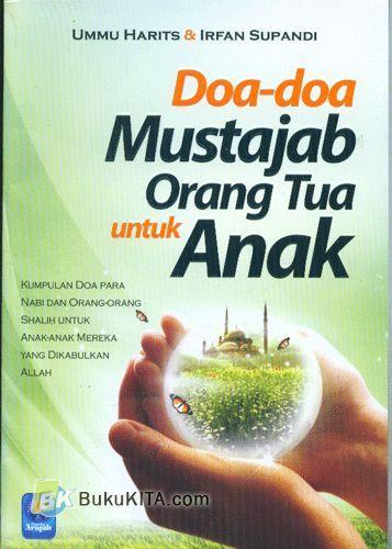 Cover Buku Doa-doa Mustajab Orang Tua Untuk Anak