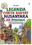 Legenda Cerita Rakyat Nusantara 33 Provinsi