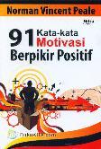 91 Kata-kata Motivasi Berpikir Positif