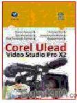 PANDUAN PRAKTIS COREL ULEAD VIDEO STUDIO PRO X2