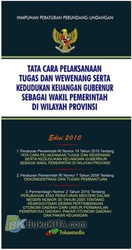 Cover Buku Tata Cara Pelaksanaan Tugas dan Wewenang serta Kedudukan Keuangan Gubernur Sebagai Wakil Pemerintah di Wilayah Provinsi