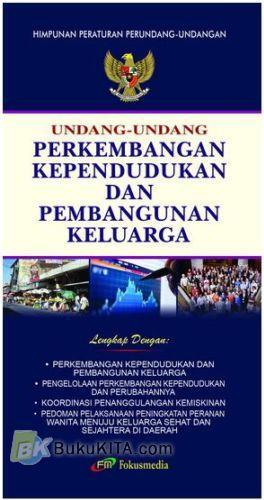 Cover Buku Undang-Undang Perkembangan Kependudukan dan Pembangunan Keluarga