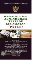 Pedoman Pelayanan Administrasi Terpadu Kecamatan (PATEN)