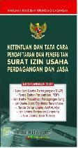 Himpunan Ketentuan dan Tata Cara Pendaftaran dan Penerbitan Surat Izin Usaha Perdagangan dan Jasa (SIUP)