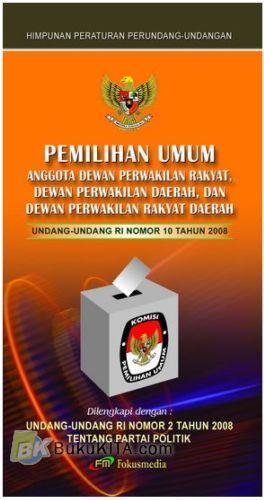 Cover Buku Pemilihan Umum Anggota DPR, DPD, dan DPRD