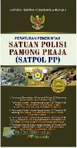 Peraturan Pemerintah Satuan Polisi Pamong Praja (SATPOL PP)