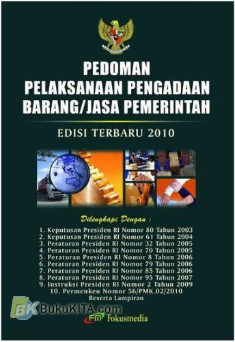 Cover Buku Pedoman pelaksanaan Pengadaan Barang/Jasa Pemerintah (Edisi Terbaru 2010)