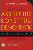 Visi Bernegara : Arsitektur Konstitusi Demokratik