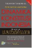 Bedah Konstitusi Lewat Gambar : Dinamika Konstitusi Indonesia