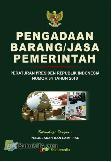 Pengadaan Barang/Jasa Pemerintah (Peraturan Presiden Republik Indonesia Nomor 54 Tahun 2010)