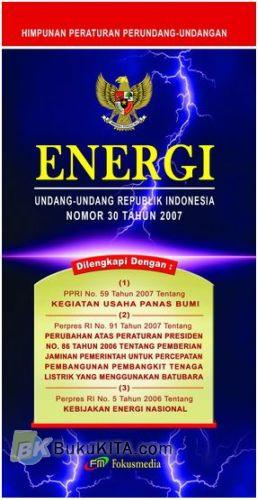 Cover Buku Energi undang -undang Republik Indonesia No.30 Thn 2007
