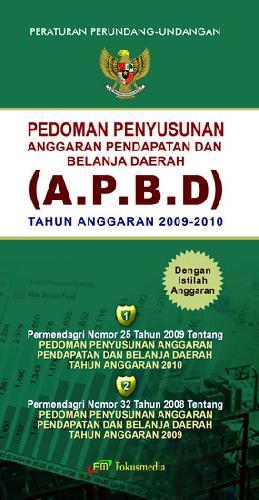 Cover Buku Pedoman Penyusunan Anggaran Pendapatan dan Belanja Daerah (A.P.B.D) Tahun Anggaran 2009-2010