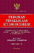 Pedoman Pengelolaan Keuangan Daerah (Permendagri Nomor 13 Tahun 2006 dan Perubahan Nomor 59 Tahun 2007) - Edisi Tahun 2008