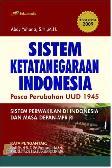 Sistem Ketatanegaraan Indonesia : Pasca Perubahan UUD 1945 (Edivi Revisi 2009)