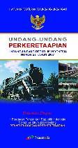 Undang-Undang Perkeretaapian (Undang-Undang Republik Indonesia Nomor 23 Tahun 2007)