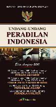 Undang-Undang Peradilan Indonesia Edisi Lengkap 2010