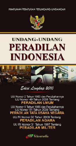 Cover Buku Undang-Undang Peradilan Indonesia Edisi Lengkap 2010