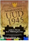 AMANDEMEN UUD 1945 : ANTARA MITOS DAN PEMBONGKARAN