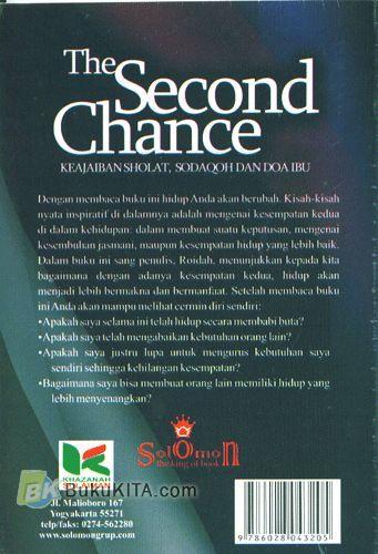 Cover Belakang Buku The Second Chance (Keajaiban Sholat, Sodaqoh Dan Doa Ibu)