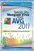 Teknik Jitu Mengusir Virus dengan AVG 2011