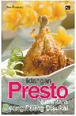 Hidangan Presto Nusantara yang Paling Disukai