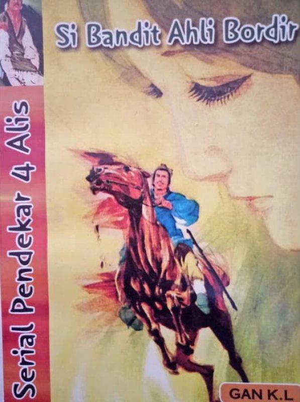 Cover Buku Pendekar 4 Alis #2: Si Bandit Ahli Bordir