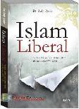 ISLAM LIBERAL : Varian-Varian Liberalisme Islam di Indonesia 1991-2002