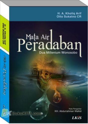 Cover Buku MATA AIR PERADABAN : Dua Milenium Wonosobo