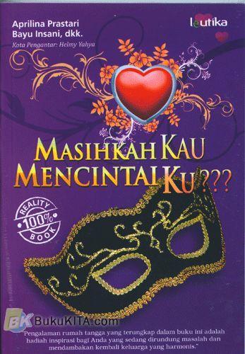 Cover Buku Masihkah Kau Mencintaiku???