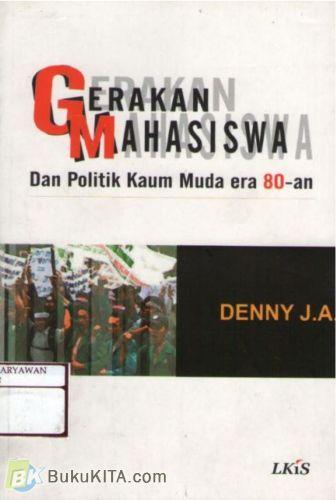 Cover Buku Gerakan Mahasiswa dan Politik Kaum Muda Era 80-an