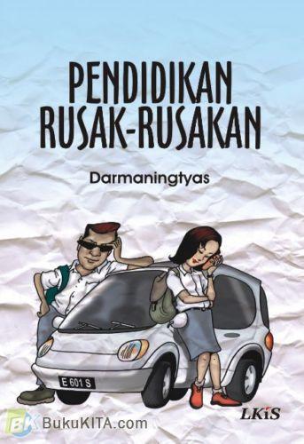 Cover Buku Pendidikan Rusak-rusakan