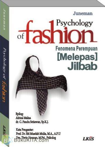 Cover Buku Psychology of Fashion : Fenomena Perempuan (Melepas) Jilbab