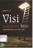 Visi Indonesia Baru Setelah Reformasi 1998