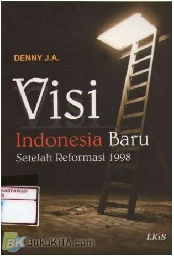 Cover Buku Visi Indonesia Baru Setelah Reformasi 1998
