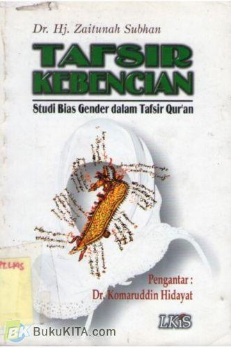 Cover Buku Tafsir Kebencian : Studi Bias Gender dalam Tafsir Quran