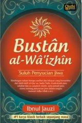 Bustan al-Wa izhin : Suluh Penyucian Jiwa