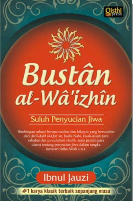 Cover Buku Bustan al-Wa izhin : Suluh Penyucian Jiwa